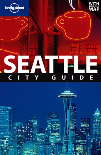 Lonely Planet Seattle (City Travel Guide) - Becky Ohlsen