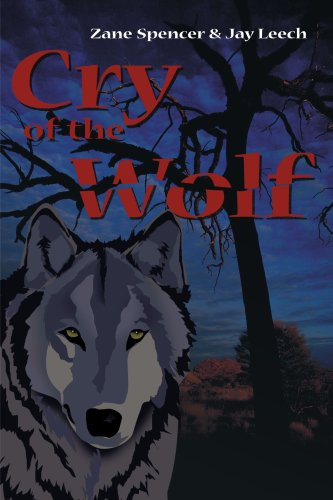Cry of the Wolf - Zane Spencer