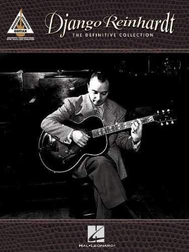 Django Reinhardt - The Definitive Collection: Guitar Recorded Versions - Django Reinhardt