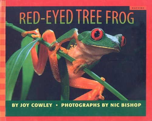 Red-Eyed Tree Frog (Scholastic Bookshelf: Nature) - Joy Cowley