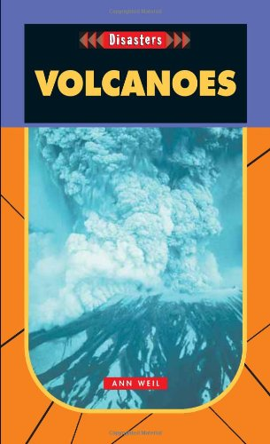 Volcanoes- Disasters (Disasters (Saddleback)) - Ann Weil