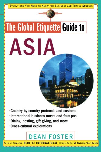 The Global Etiquette Guide to Asia - Dean Foster