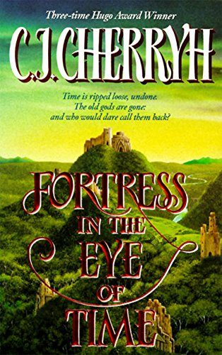 Fortress in the Eye of Time (Fortress Series) - C. J. Cherryh