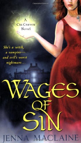 Wages of Sin (Cin Craven, Book 1) - Jenna Maclaine