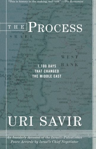 The Process: 1,100 Days that Changed the Middle East - Uri Savir