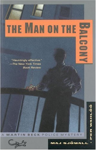 The Man on the Balcony - Maj Sjowall; Per Wahloo
