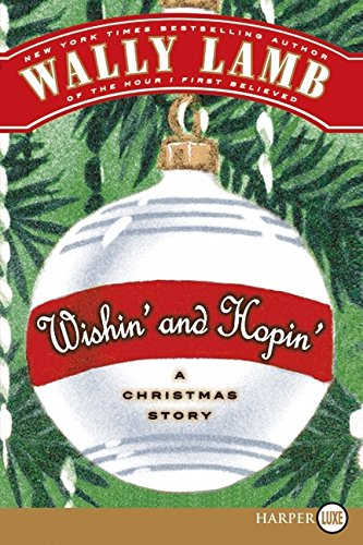 Wishin' and Hopin' LP: A Christmas Story - Wally Lamb