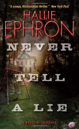Never Tell a Lie - Hallie Ephron