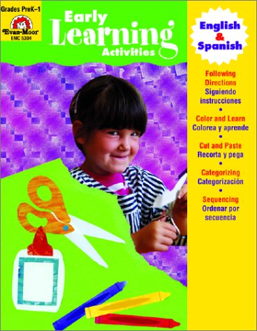 English / Spanish Early Learning Activities, Grades PreK-1 (Multilingual Edition) - Evan-Moor