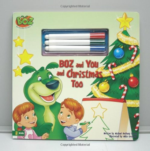 BOZ and You and Christmas Too (BOZ Series) - Michael Anthony Steele