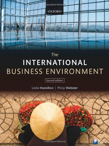 The International Business Environment - Leslie Hamilton; Philip Webster