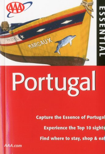 AAA Essential Portugal (AAA Essential Guides: Portugal) - Martin Symington