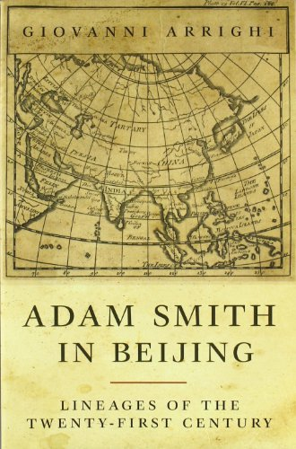 Adam Smith in Beijing: Lineages of the 21st Century - Giovanni Arrighi