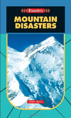 Mountain Disasters- Disasters (Disasters (Saddleback)) - Ann Weil