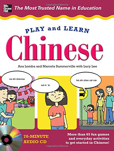 Play and Learn Chinese with Audio CD - Ana Lomba; Marcela Summerville
