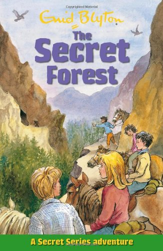 The Secret Forest (Secret Series) (Secret Series Adventure) - Enid Blyton