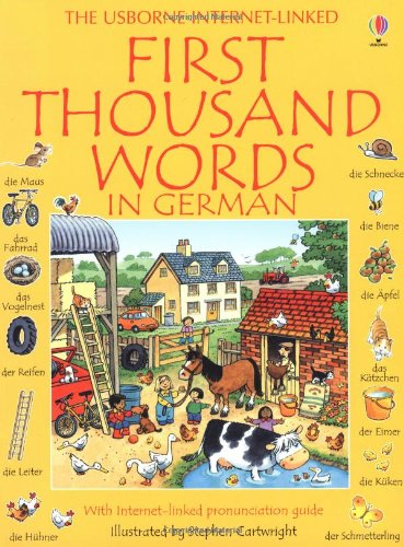First Thousand Words in German: With Internet-Linked Pronunciation Guide - Heather Amery