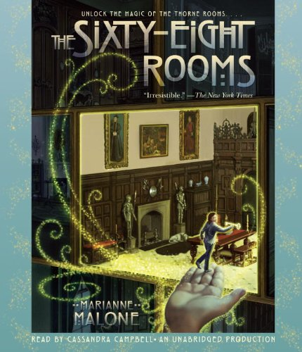 The Sixty-Eight Rooms (Sixty-Eight Rooms Adventures) - Marianne Malone