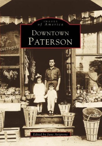 Downtown Paterson (NJ) (Images of America) - June Avignone