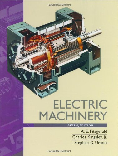 Electric Machinery - A. E. Fitzgerald; Charles Kingsley Jr.; Stephen Umans