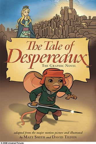 The Tale of Despereaux Movie Tie-In: The Graphic Novel - Candlewick Press