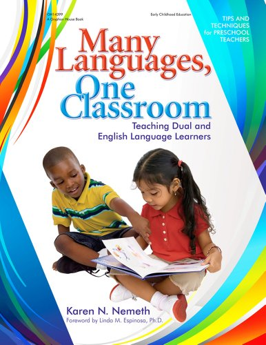 Many Languages, One Classroom: Teaching Dual and English Language Learners - Karen Nemeth