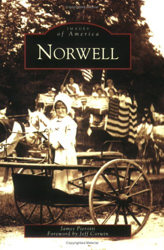 Norwell   (MA)   (Images  of  America) - James Pierotti