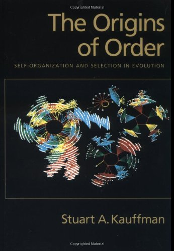The Origins of Order: Self-Organization and Selection in Evolution - Stuart A. Kauffman