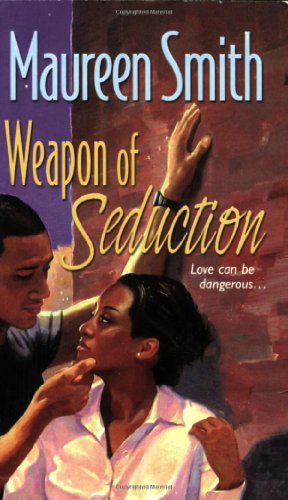 Weapon of Seduction - Maureen Smith