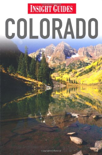 Colorado (Insight Guides) - Insight Guides
