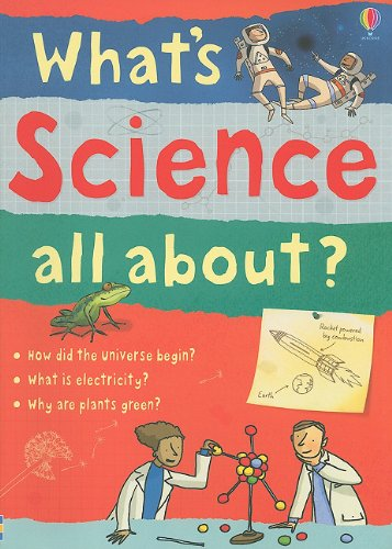 What's Science All About? - Kate Davies; Alex Frith; Lisa Jane Gillespie