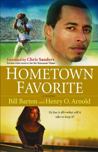 Hometown Favorite: A Novel - Bill Barton; Henry O. Arnold