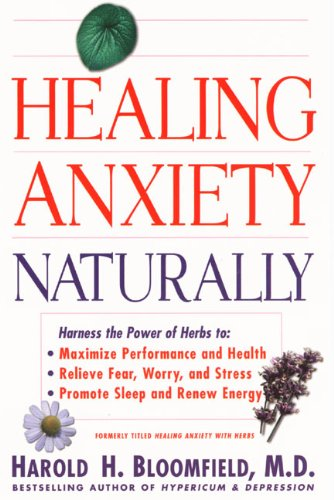 Healing Anxiety Naturally - Harold Bloomfield