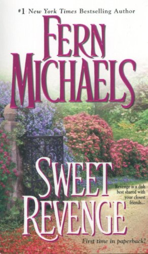 Sweet Revenge (Sisterhood) - Fern Michaels