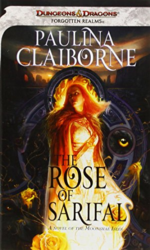 The Rose of Sarifal (Forgotten Realms) - Paulina Claiborne