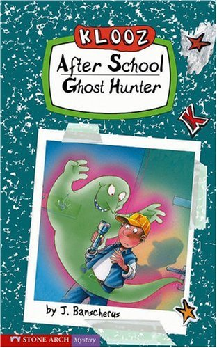 After School Ghost Hunter (Klooz) - J. Banscherus
