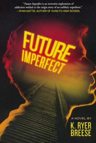 Future Imperfect - K. Ryer Breese