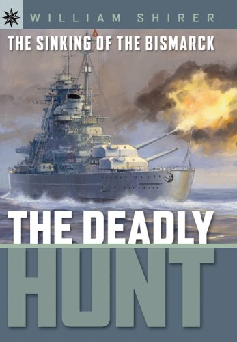 Sterling Point Books: The Sinking of the Bismarck: The Deadly Hunt - William L. Shirer