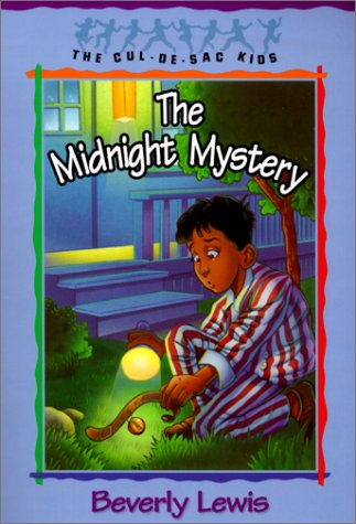 The Midnight Mystery (The Cul-de-Sac Kids #24) - Beverly Lewis