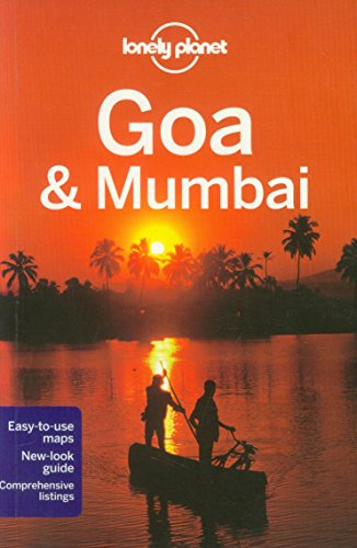 Lonely Planet Goa & Mumbai 6th Ed.: 6th Edition - Lonely Planet; Amelia Thomas