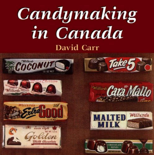 Candymaking in Canada - David Carr