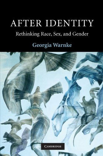 After Identity: Rethinking Race, Sex, and Gender (Contemporary Political Theory) - Georgia Warnke