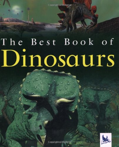The Best Book of Dinosaurs - Christopher Maynard