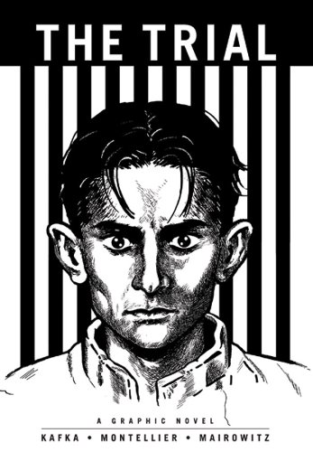 The Trial (Illustrated Classics): A Graphic Novel - Franz Kafka