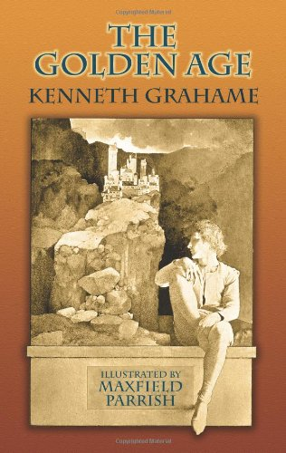 The Golden Age (Dover Books on Literature  &  Drama) - Kenneth Grahame