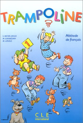 Trampoline 1 Textbook (French Edition) - Garabedian