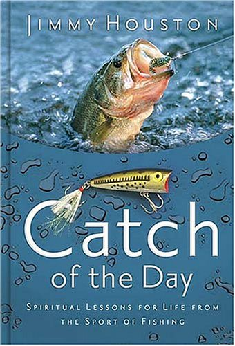 Catch of the Day - Jimmy Houston