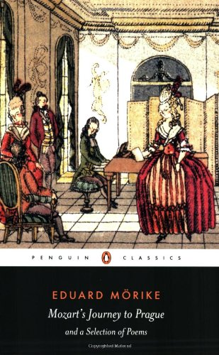 Mozart's Journey to Prague and a Selection of Poems (Penguin Classics) - Eduard Morike