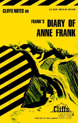The Diary of Anne Frank (Cliffs Notes) - Dorothea Shefer-Vanson