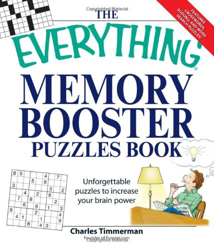 The Everything Memory Booster Puzzles Book: Fun and challenging puzzles to increase your brain power - Charles Timmerman